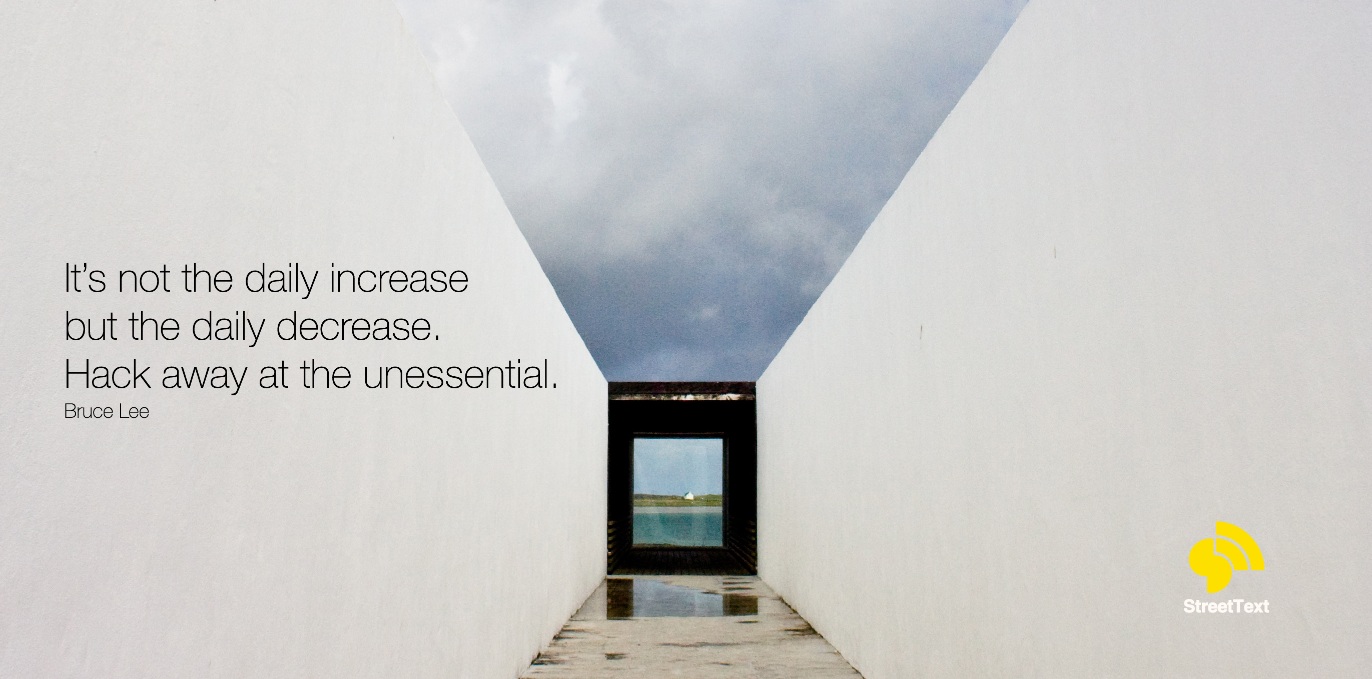 Daily decrease - Bruce Lee Quote