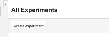 Google Analytics create experiment button